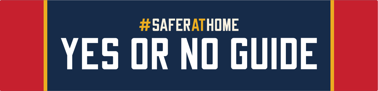 Safer at Home Yes or No Guide