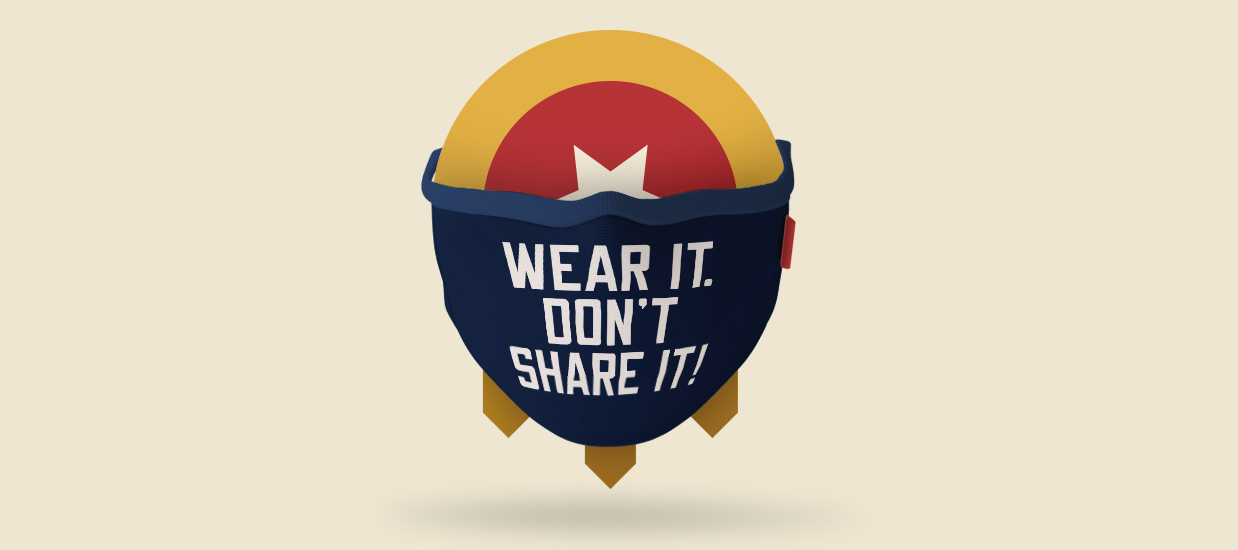 Wear It. Don't Share It!